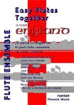 Easy Flutes Together: A Taste Of England: 10 Pieces For 4 Part Ensemble