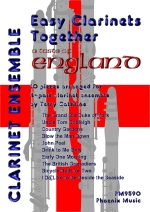 Easy Clarinets Together: A Taste Of England: 10 Pieces For 4 Part Ensemble