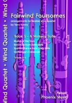 Fairwind Foursomes: A Nursery Suite: Flexible Wind Quartet