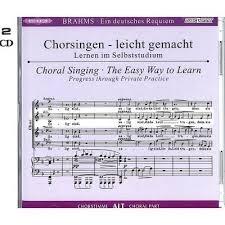 German Requiem: Ein Deutsches Requiem; CD Choral Singing: The Easy Way To Learn: Alto