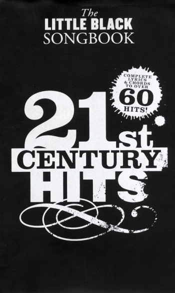 Little Black Songbook: 21st Century Hits: Lyrics & Chords