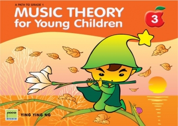Music Theory For Young Children Book 3 (Ying Ying Ng) (Poco) 2ND EDITION