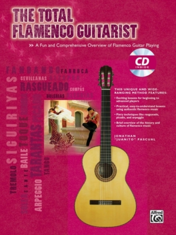 The Total Flamenco Guitarist: Tutor: Bk&cd