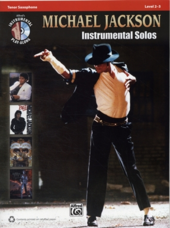 Michael Jackson: Instrumental Solos: Tenor Saxophone: Level 2-3: Book And CD