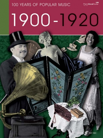 100 Years Of Popular Music 1900s - 1920:Piano Vocal Guitar