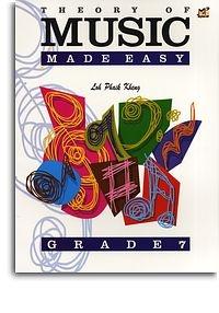 Theory Of Music Made Easy: Grade 7  (Loh Phaik Kheung)
