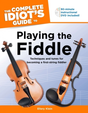 Complete Idiots Guide To Playing The Fiddle