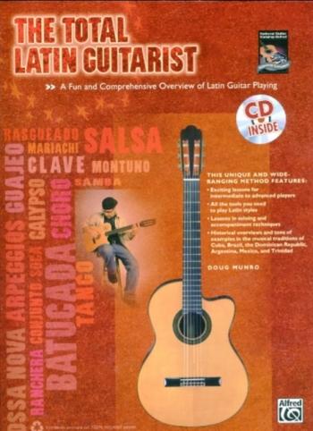 The Total Latin Guitarist: Tutor: Bk&cd