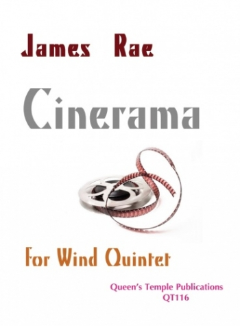 Cinerama: Wind Quintet: Score & Parts  (James Rae)