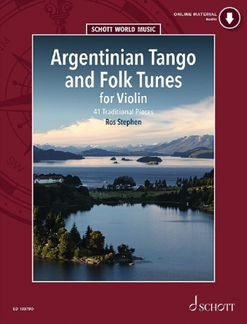 Argentinian Tango And Folk Tunes: 41 Pieces: Violin