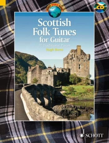 Scottish Folk Tunes: 31 Traditional Pieces: Guitar