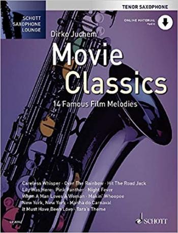 Schott Saxophone Lounge: Movie Classics: Tenor Saxophone