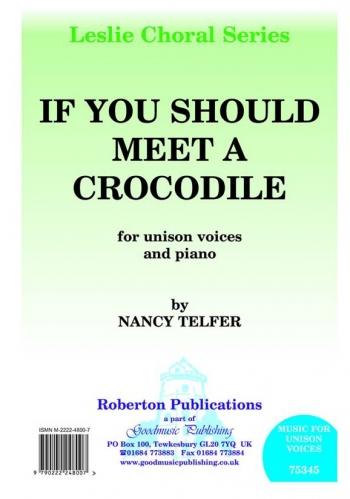 If You Should Meet A Crocodile: Vocal Solo