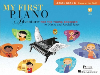 Faber Piano Adventures: My First Piano Adventure: Lesson Book B: Steps On The Staff