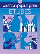 American Popular Piano: 7: Etudes