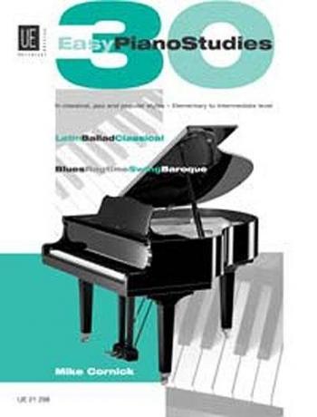 30 Easy Piano Studies: Elementary To Intermediate Level: Piano (Mike Cornick)