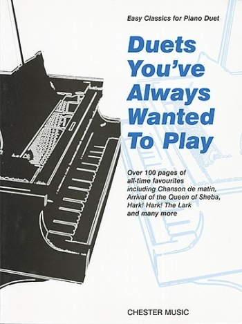 Duets Youve Always Wanted To Play: Piano