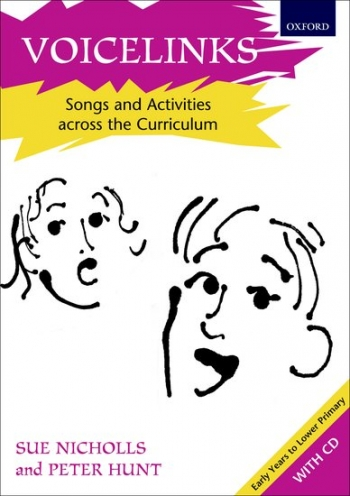Voicelinks: Songs And Activities Across The Curriculum - Early Years To Lower Primary