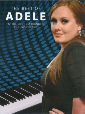 Best Of Adele: 12 Hit Songs For Easy Piano (Piano Vocal Guitar)