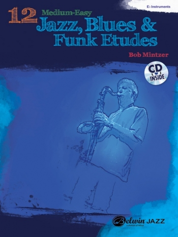 12 Medium Easy Jazz Blues & Funk Etudes: Eb Instruments