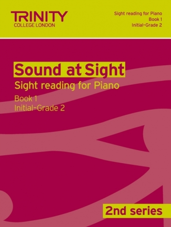 Trinity College London Sound At Sight Piano Book 1: Grade Initial-2 (Second Series)