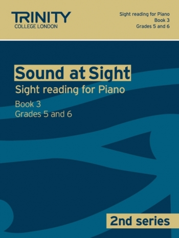 Trinity College London Sound At Sight Piano Book 3: Grade 5-6 (Second Series)