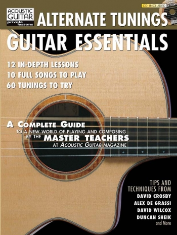 Alternate Tunings Guitar Essentials: 12 In-Depth Lessons: Guitar Book & CD
