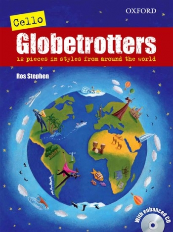 Cello Globetrotters: Book & Cd (Stephen) (Oxford)