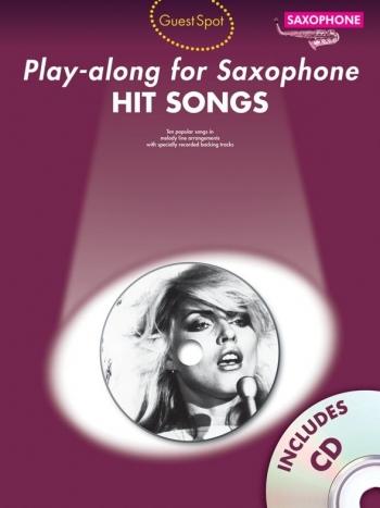 Guest Spot: Hit Songs: Saxophone: Book & CD