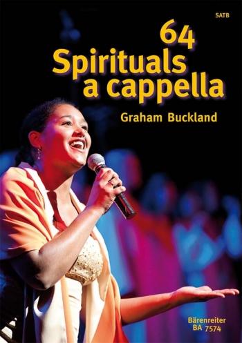64 Spirituals A Cappella: Vocal SATB