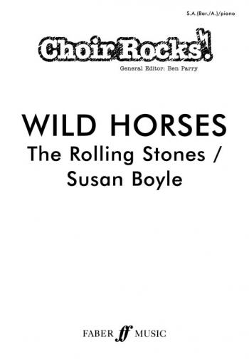 Choir Rocks: Wild Horses: Rolling Stones: Vocal: SAB