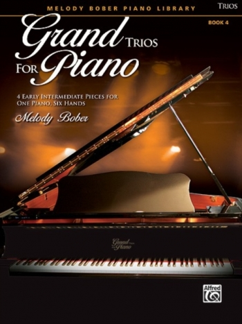 Grand Trios For Piano: Bk 4: 4 Early Intermediate Pieces For One Piano Six Hands: (bober)