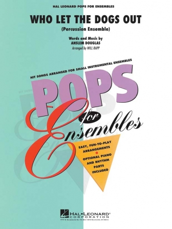 Who Let The Dogs Out: Percussion Ensemble: Score And Parts: Hal Leonard Pops For Ensembles