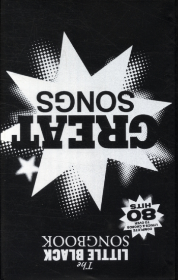 Little Black Songbook: Great Songs: Lyrics & Chords