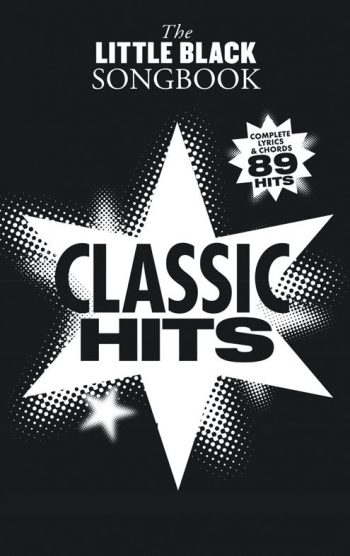 Little Black Songbook: Classic Hits: Lyrics & Chords