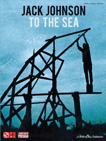 Jack Johnson: To The Sea: Piano Vocal Guitar