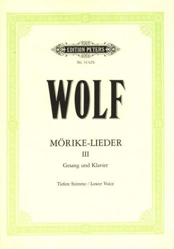 Morike Lieder: 53 Songs: Vol 3: Voice & Piano (Peters)