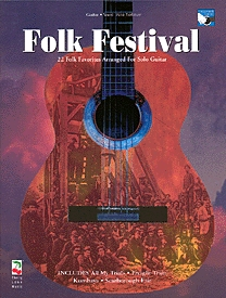Folk Festival: 22 Folk Favourites Arranged For Solo Guitar