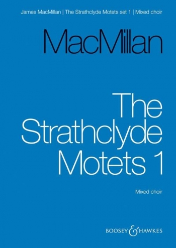 Strathclyde Motets: Set 1: Mixed Choir