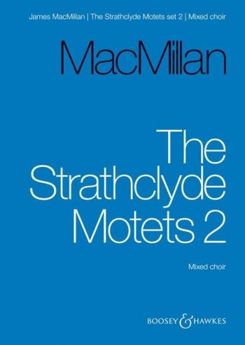 Strathclyde Motets: Set 2: Mixed Choir
