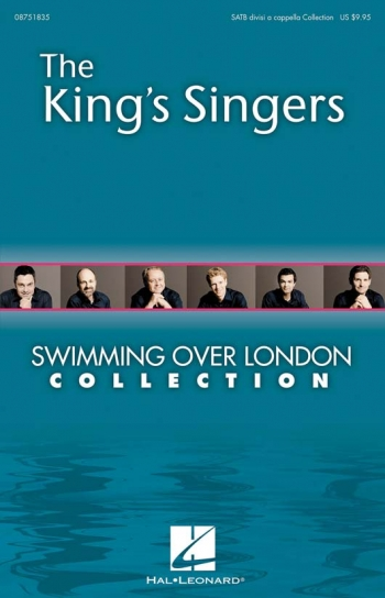 King Singers: Swimming Over London Collection: Vocal: Satb A Cappella