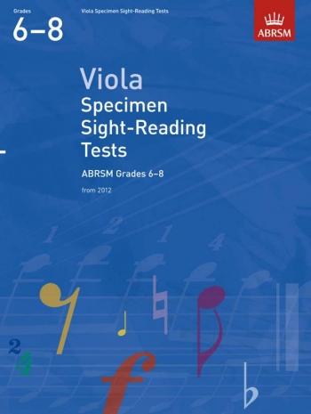ABRSM: Specimen Sight-reading Tests: Viola: Grade 6-8 From 2012