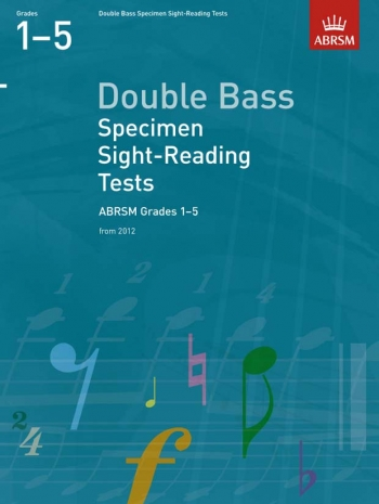 ABRSM: Specimen Sight-reading Tests: Double Bass: Grade 1-5 From 2012