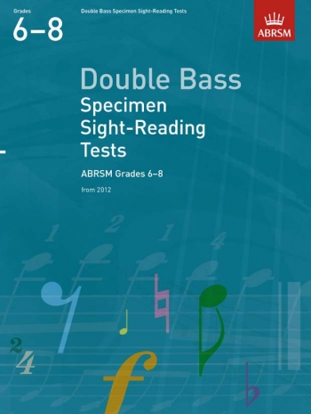 ABRSM: Specimen Sight-reading Tests: Double Bass: Grade 6-8 From 2012