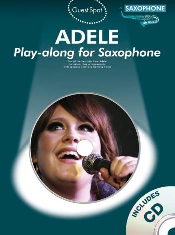 Guest Spot: Adele: Alto Saxophone: Book & CD