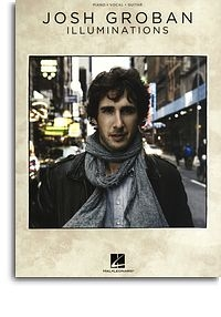Josh Groban: Illuminations: Piano Vocal Guitar