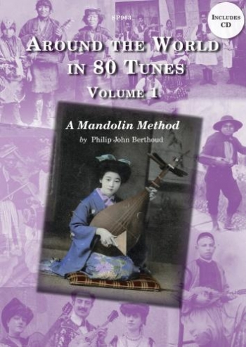 Around The World In 80 Tunes: Vol 1: Folk Mandolin Method