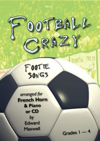 Football Crazy: French Horn & Piano: Bk&Cd