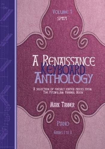 Renaissance Keyboard Anthology: Vol 1: Piano