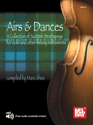 Airs And Dances: A Selection Of Scottish Strathspeys: Violin